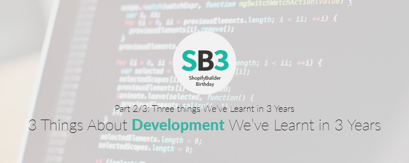 3 Things we've Learnt about Development in 3 Years