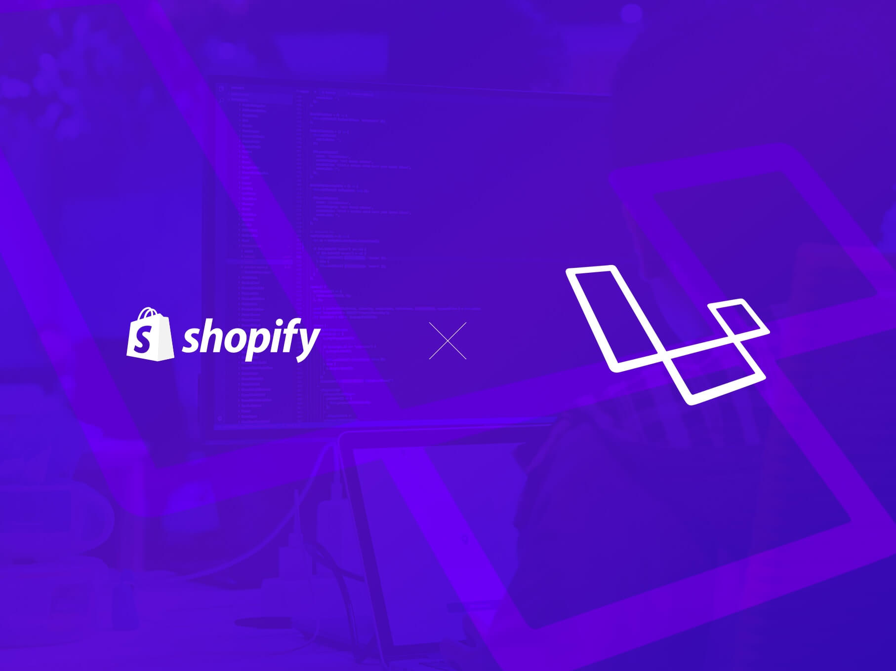 Developing Shopify Apps with Laravel and PHP | Eastside Co